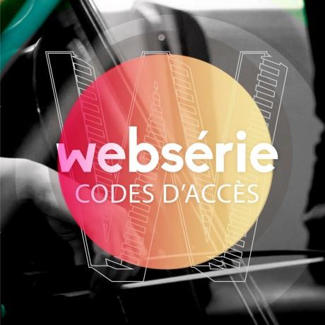 Websérie de CODES D'ACCÈS